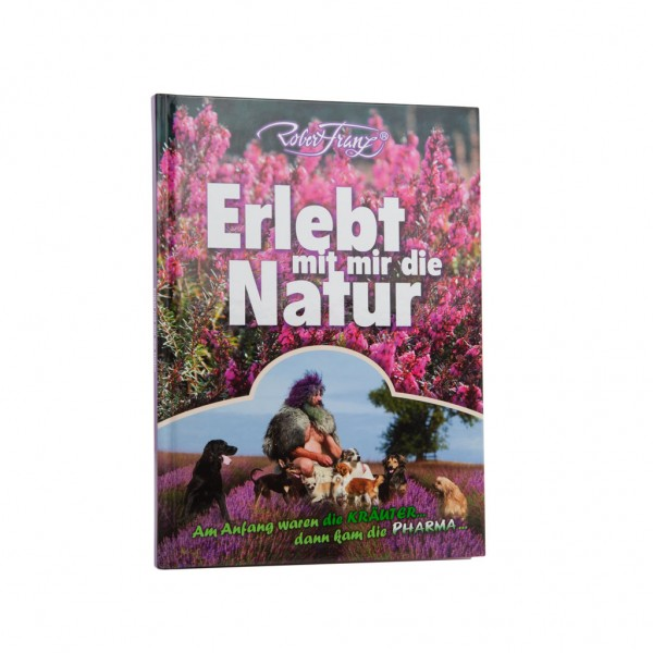 Buch Erlebt mit mir die Natur – Von Robert Franz