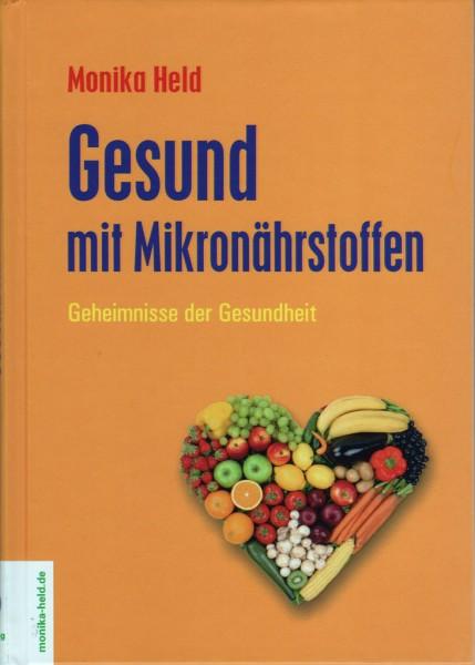 Gesund mit Mikronährstoffen - Geheimnisse der Gesundheit